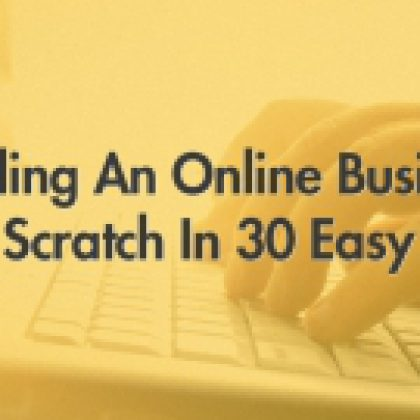 Starting An Online Business in 30 Easy Steps