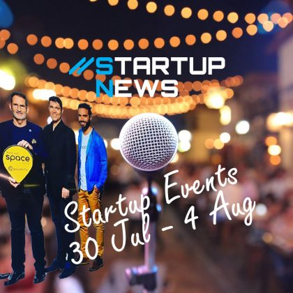 Startup Events: 30th July – 4th August