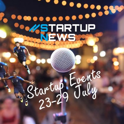 Startup Events: 23rd-29th July 2018