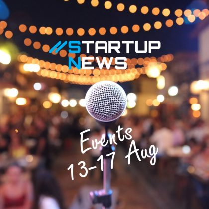 Startup Events: 13th-17th August