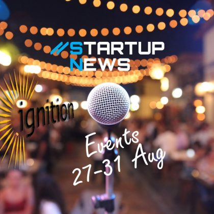 Startup Events: 27th-31st August