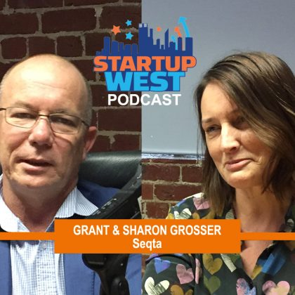 Startup West podcast ep3: Grant and Sharon Grosser from SEQTA