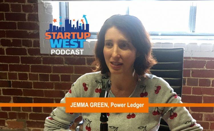 Startup West podcast ep5: Dr Jemma Green from Power Ledger