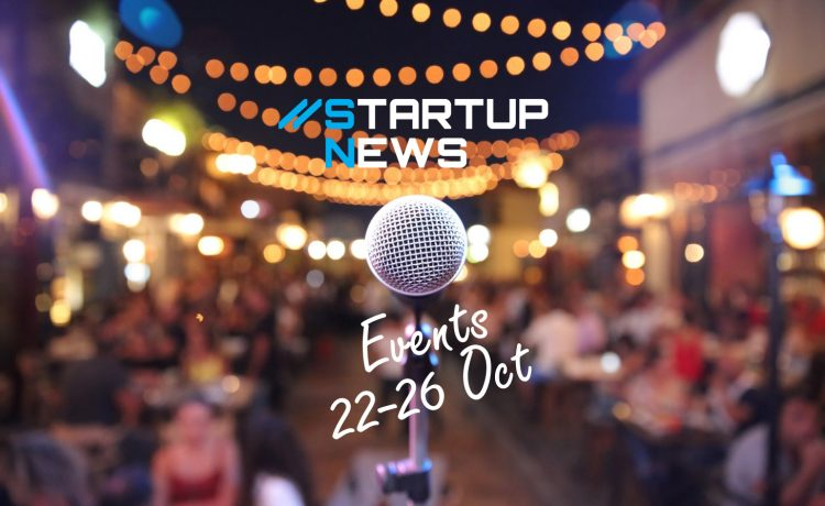Startup Events: 22nd-26th October