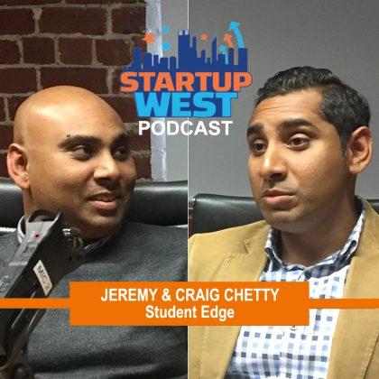 Startup West podcast ep8: Craig & Jeremy Chetty, Student Edge
