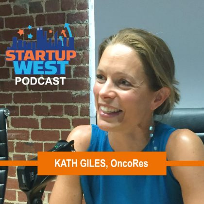 Startup West podcast ep11: Dr Kath Giles, OncoRes Medical