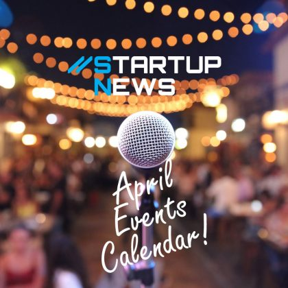Your April Startup Events…