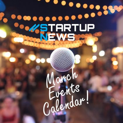 Your March Startup Events…