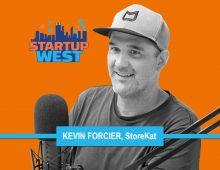 Startup West podcast ep15: Kevin Forcier, Storekat