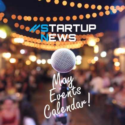 Your May Startup Events…