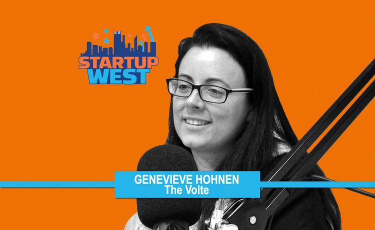 Startup West podcast ep22: Dr Genevieve Hohnen, The Volte