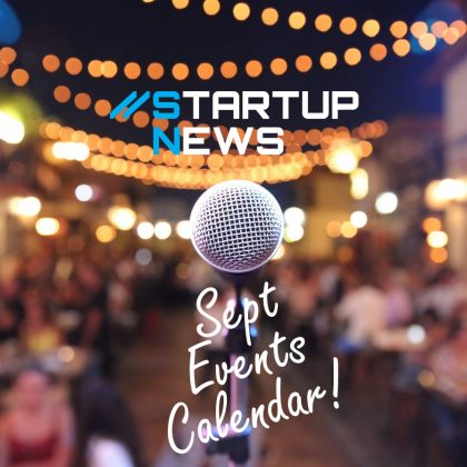 Spring into September Startup Events …