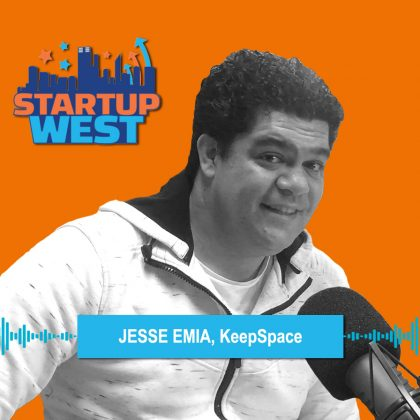 Startup West podcast ep33: Jesse Emia – KeepSpace