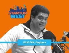 Startup West podcast ep33: Jesse Emia – KeepSpace