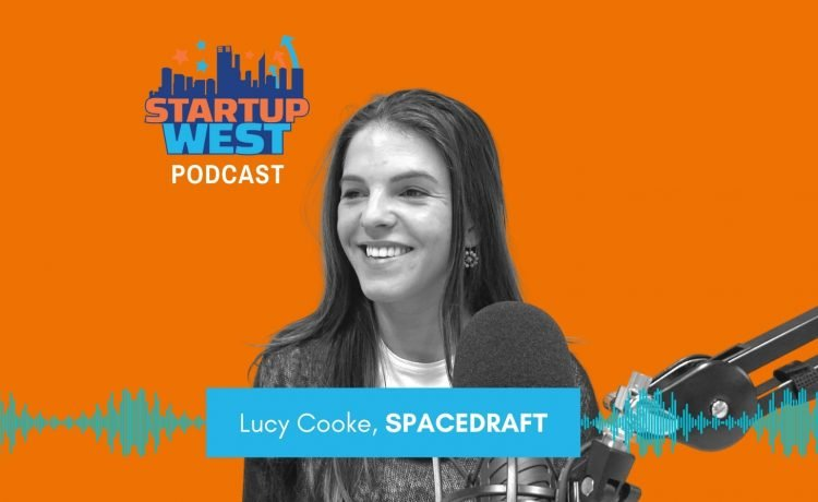 Startup West podcast ep42: Lucy Cooke, Spacedraft