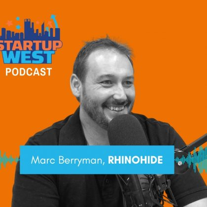 Startup West podcast ep44: Marc Berryman, Rhinohide