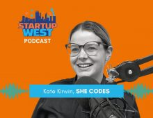 Startup West podcast 47: Kate Kirwin, She Codes